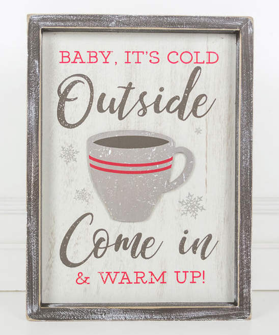 'Come in & Warm Up' Framed Wood Wall Sign