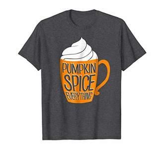 Pumpkin Spice Everything T-Shirt for Women Men Kids