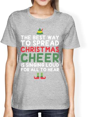 Love 365Printing Best Way To Spread Christmas Cheer White Women's Shirt Holiday Gift