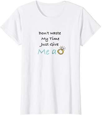 Goddess Womens GIVE me a ring tshirt