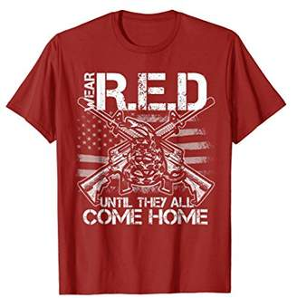 Until They All Come Home Shirt Wear Red Friday Military Gift