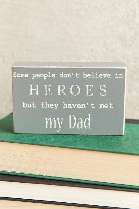 My Dad is a Hero Box Sign