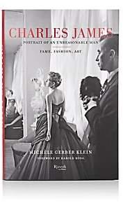 Rizzoli Charles James: Portrait Of An Unreasonable Man: Fame, Fashion, Art