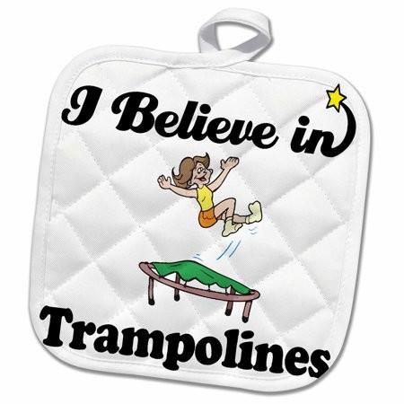 3dRose I Believe In Trampolines - Pot Holder, 8 by 8-inch