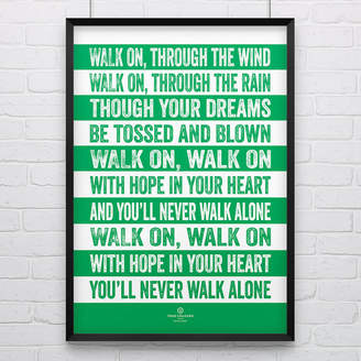 Celtic True Colours 'Never Walk Alone' Football Song Print