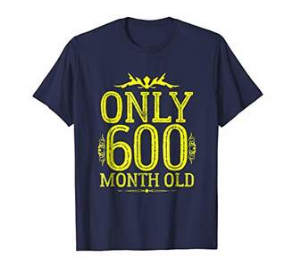 Funny 600 Months Olds T-shirt 50th Birthday T-Shirt Fifty