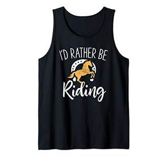 Horse Riding Lover Tanktop - I'd Rather Be Riding Tank Top