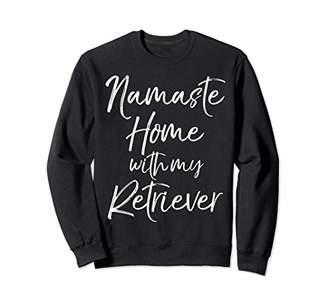 Golden Retriever Yoga Pun Namaste Home with My Retriever Sweatshirt