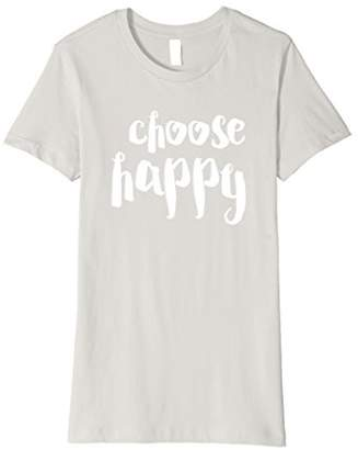 I Choose To Be Happy T-Shirt