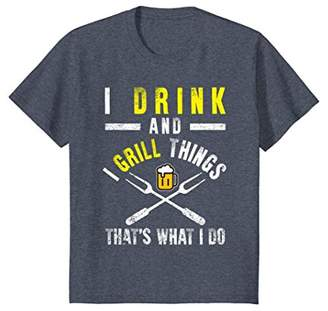 Funny I Drink And Grill Things T-shirt BBQ Birthday Gift