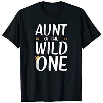 Aunt Of The Wild One Thing Shirt Womens 1st Birthday Gift
