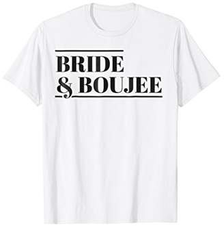 Bride and Boujee Bachelorette Party Shirts Bridal Party Shir