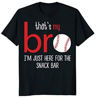 That's My Bro I'm Just Here for Snack Bar Baseball T-shirt