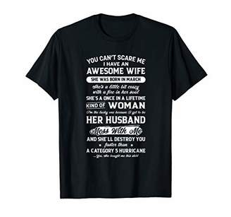 you can't scare me I have an awesome wife-MARCH