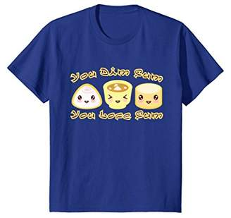 You Dim Sum You Lose Some. Funny Asian Chinese Food T-Shirt