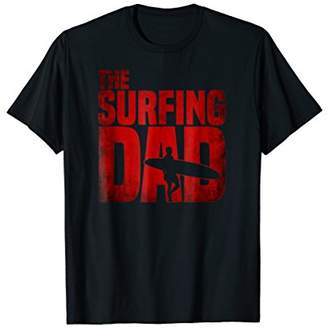 Mens Surfing Dad Shirt Surfer T-Shirt Beach Fathers Day Gift