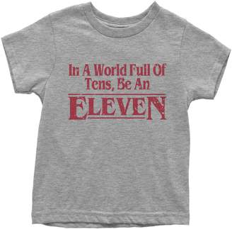 Eleven Paris Expression Tees Youth In A World Full Of Tens, Be An T-Shirt