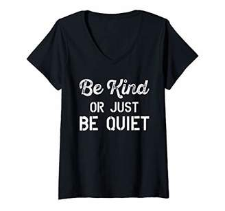 Womens Be Kind Or Just Be Quiet Anti Bullying School V-Neck T-Shirt