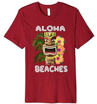 Funny Hawaiian Tiki Aloha Beaches T-Shirt