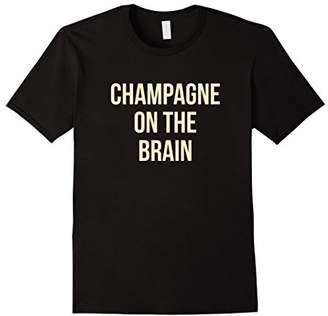 Champagne on the Brain Cute New Years T Shirt