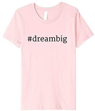 Official Hashtag Dream Big T-Shirt