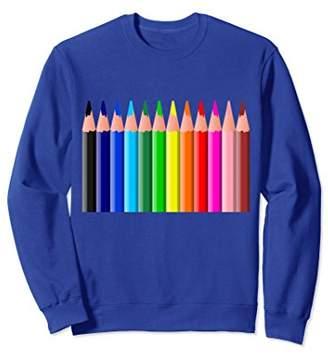 Colored Pencils Sweatshirt Artsy Artist Love to Color