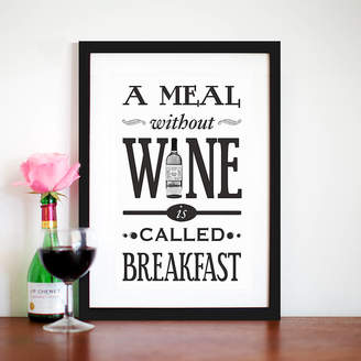 Of Life & Lemons 'A Meal Without Wine' Typographic Wine Print