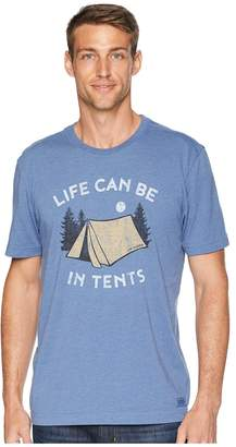 Life is Good Life Can Be In Tents Crusher Tee Men's T Shirt