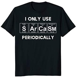 Sarcasm Funny Shirt Tee For Women Gift Periodic Table Humor