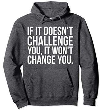 Challenge and Change - Gym Hoodie