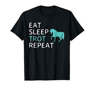 Eat Sleep Trot Repeat Horseback Riding Horse T-Shirt