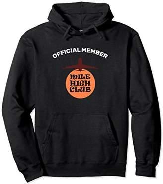 The Official Member of the Mile High Club Sweatshirt Hoodie