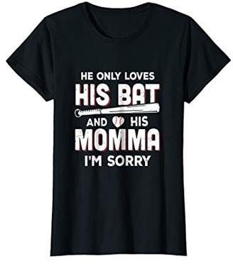Womens He Only Loves His Bat And His Momma Baseball Mom T-Shirt