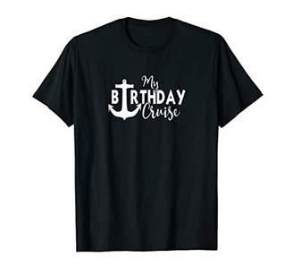 Birthday Cruise Shirt Caribbean Fun - My Birthday