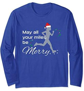 May All Your Miles Christmas Running Long Sleeve TShirt Gift