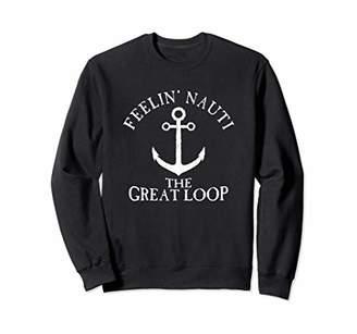 Feelin' Nauti Great Loop Nautical Distressed Sweatshirt