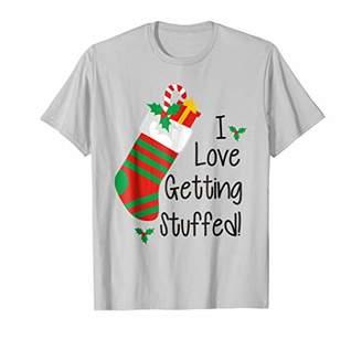 I Love Getting Stuffed! Funny Christmas T-Shirt