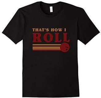 RETRO BOWLING T-SHIRT Thats how I roll T Shirt