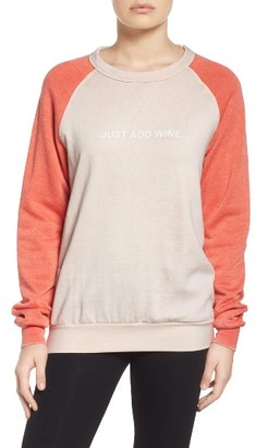 Women's The Laundry Room Just Add Wine Sweatshirt $88 thestylecure.com