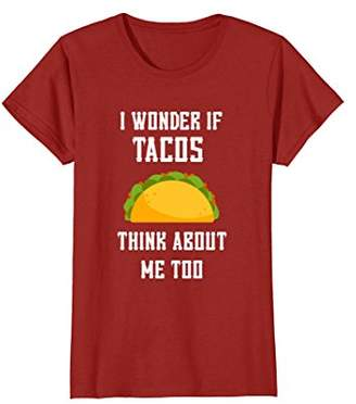 Me Too I Wonder If Tacos Think About Taco T-shirt