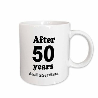 with me. 3drose 3dRose After 50 years she still puts up with me, Ceramic Mug, 15-ounce
