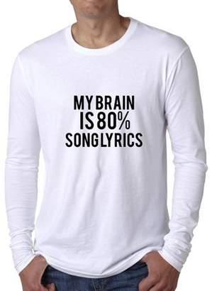 Hollywood Thread Hilarious My Brain is 80% Song Lyrics Trendy Graphic Men's Long Sleeve T-Shirt