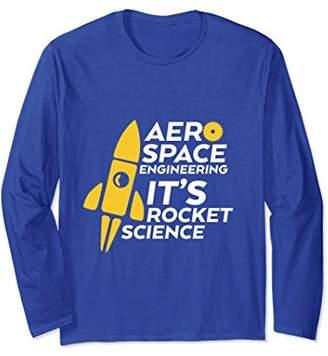 Funny Engineer T-shirt Aerospace Engineering Rocket Science