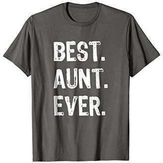 Best Aunt Ever Gift T-Shirt