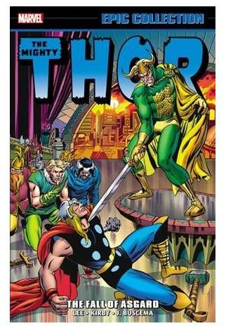 Thor Epic Collection 5 : The Fall of Asgard - by Stan Lee & Gerry Conway (Paperback)