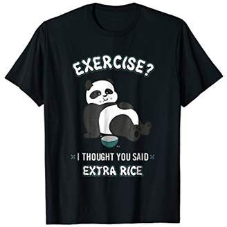 Funny Panda T-Shirt Exercise I Thought You Said Extra Rice