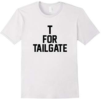 Tailgate T for T-Shirt for Football Gameday