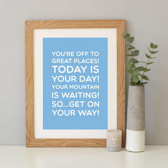 Dr. Seuss Hope and Love 'Oh The Places You'll Go' Quote Print