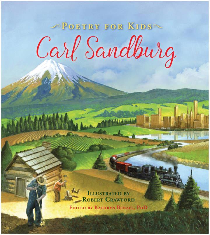 Quarto Publishing Poetry for Kids: Carl Sandburg