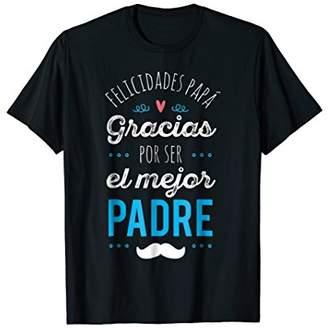 Regalo Gracias por ser el Mejor Dia del Padre T-Shirt
